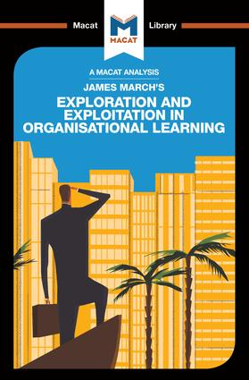 James March's Exploration and Exploitation in Organisational Learning book cover