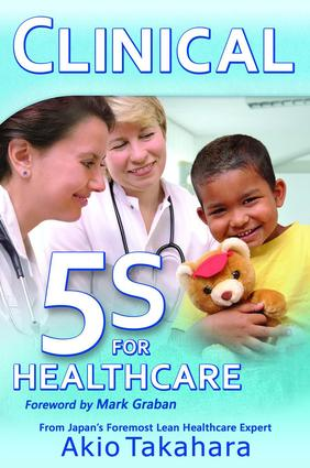 Clinical 5S for Healthcare: 1st Edition (Paperback) book cover