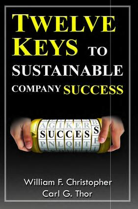 Twelve Keys to Sustainable Company Success: 1st Edition (Paperback) book cover