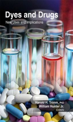 Dyes and Drugs: New Uses and Implications, 1st Edition (Hardback) book cover