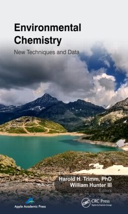 Environmental Chemistry: New Techniques and Data, 1st Edition (Hardback) book cover