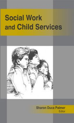 Social Work and Child Services (Hardback) book cover