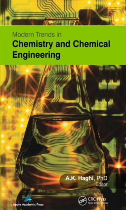 Modern Trends in Chemistry and Chemical Engineering: 1st Edition (Hardback) book cover