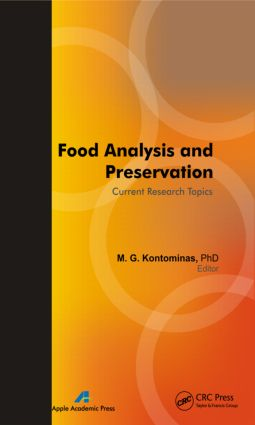 Food Analysis and Preservation: Current Research Topics, 1st Edition (Hardback) book cover
