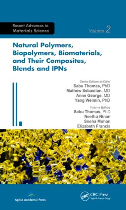 Natural Polymers, Biopolymers, Biomaterials, and Their Composites, Blends, and IPNs book cover