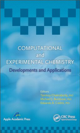 Computational and Experimental Chemistry: Developments and Applications book cover