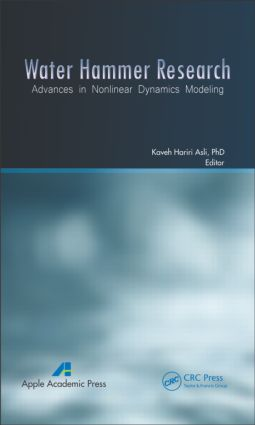 Water Hammer Research: Advances in Nonlinear Dynamics Modeling (Hardback) book cover