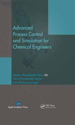 Advanced Process Control and Simulation for Chemical Engineers: 1st Edition (Hardback) book cover