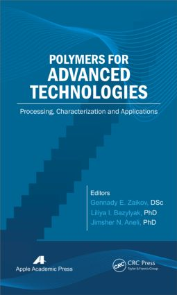 Polymers for Advanced Technologies: Processing, Characterization and Applications, 1st Edition (Hardback) book cover