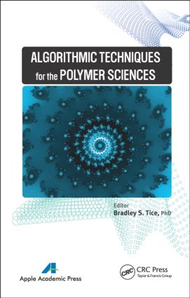 Algorithmic Techniques for the Polymer Sciences: 1st Edition (Hardback) book cover