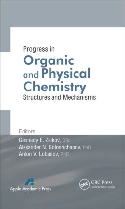 Progress in Organic and Physical Chemistry: Structures and Mechanisms book cover