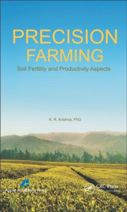 Precision Farming: Soil Fertility and Productivity Aspects (Hardback) book cover