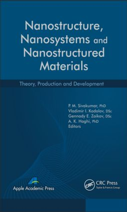 Nanostructure, Nanosystems, and Nanostructured Materials: Theory, Production and Development book cover