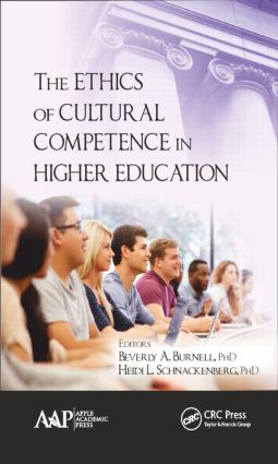 The Ethics of Cultural Competence in Higher Education: 1st Edition (Hardback) book cover