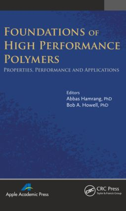 Foundations of High Performance Polymers: Properties, Performance and Applications, 1st Edition (Hardback) book cover