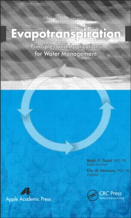 Evapotranspiration: Principles and Applications for Water Management, 1st Edition (Hardback) book cover