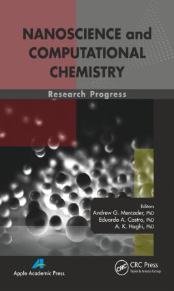 Nanoscience and Computational Chemistry: Research Progress, 1st Edition (Hardback) book cover
