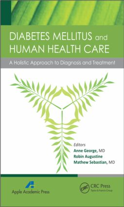 Diabetes Mellitus and Human Health Care: A Holistic Approach to Diagnosis and Treatment (Hardback) book cover