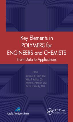 Key Elements in Polymers for Engineers and Chemists: From Data to Applications, 1st Edition (Hardback) book cover