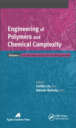 Engineering of Polymers and Chemical Complexity, Volume I: Current State of the Art and Perspectives, 1st Edition (Hardback) book cover