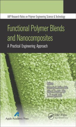 Functional Polymer Blends and Nanocomposites: A Practical Engineering Approach book cover