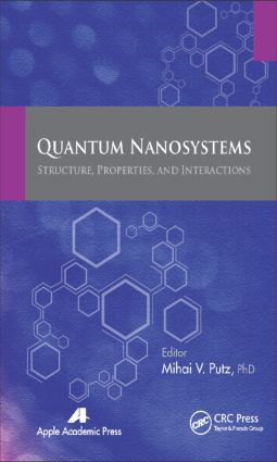 Quantum Nanosystems: Structure, Properties, and Interactions, 1st Edition (Hardback) book cover