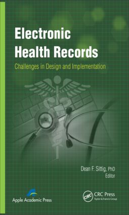 Electronic Health Records: Challenges in Design and Implementation, 1st Edition (Hardback) book cover