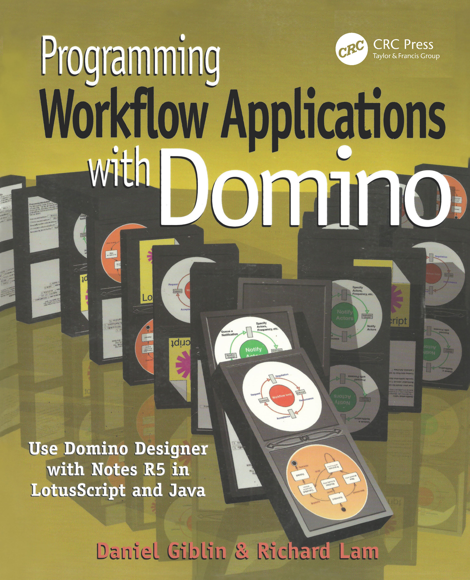 Programming Workflow Applications with Domino