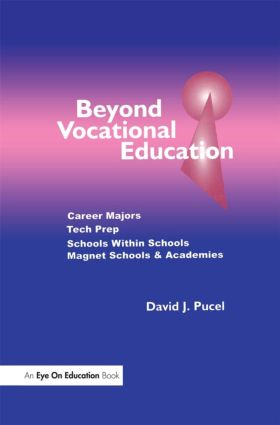 Beyond Vocational Education: Career Majors, Tech Prep, 1st Edition (Paperback) book cover