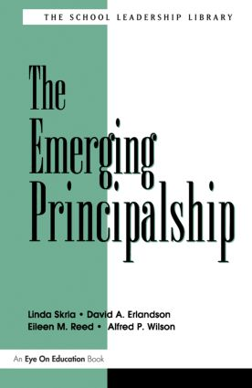Emerging Principalship, The: 1st Edition (e-Book) book cover