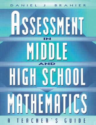 Assessment in Middle and High School Mathematics: A Teacher's Guide, 1st Edition (Paperback) book cover