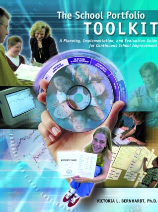 School Portfolio Toolkit: A Planning, Implementation, and Evaluation Guide for Continuous School Improvement, 1st Edition (Paperback) book cover