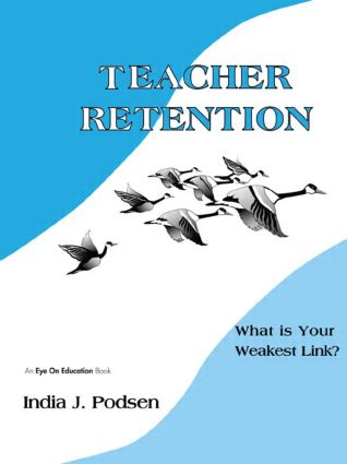 Teacher Retention: What is Your Weakest Link?, 1st Edition (Paperback) book cover