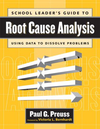 School Leader's Guide to Root Cause Analysis: 1st Edition (Paperback) book cover