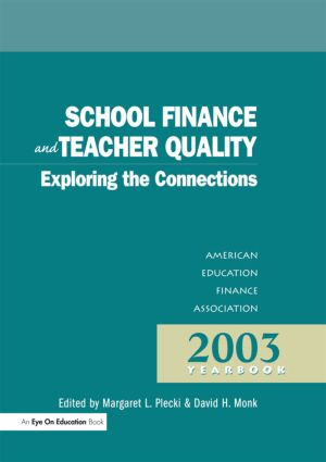 School Finance and Teacher Quality: Exploring the Connections book cover