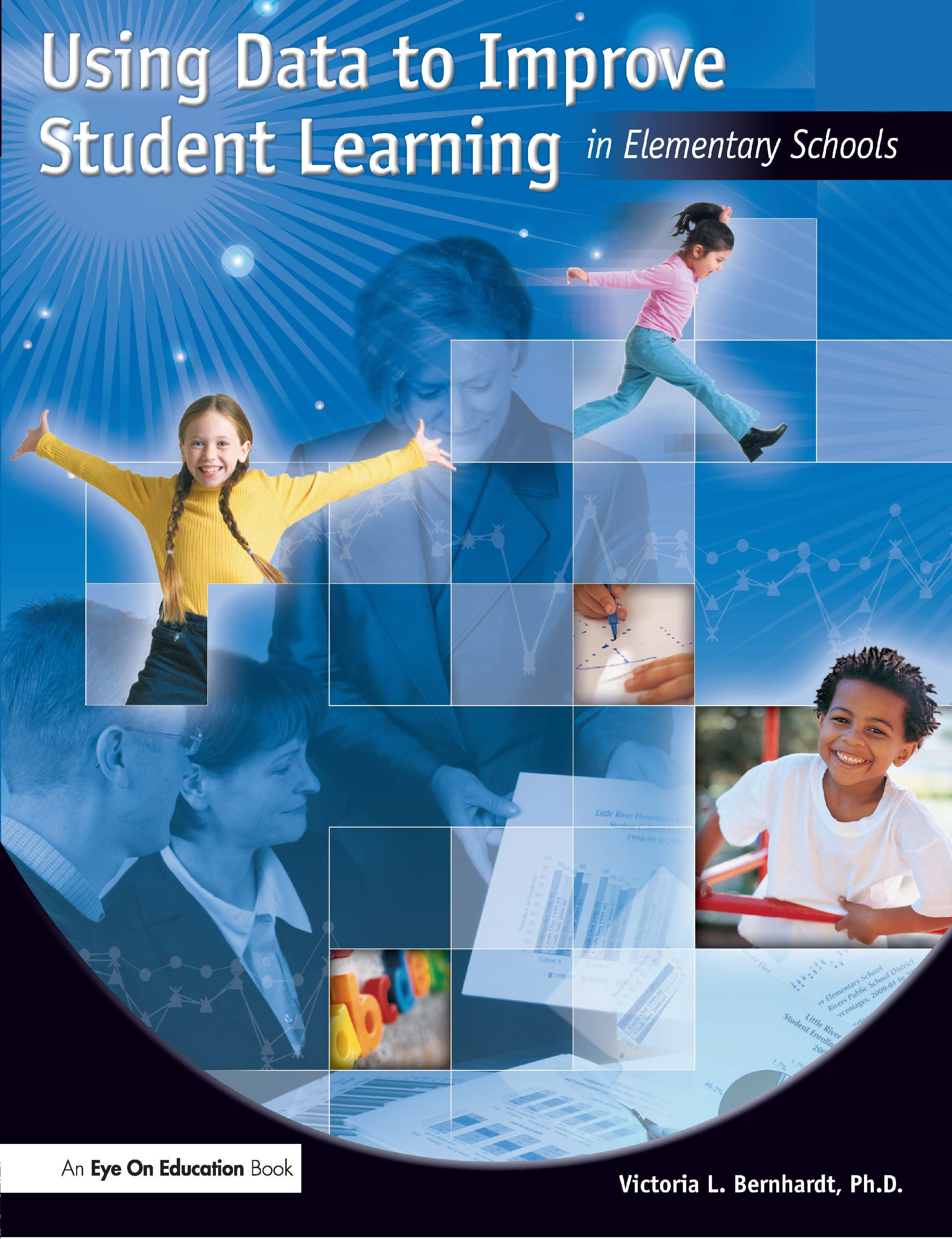 Using Data to Improve Student Learning in Elementary School: 1st Edition (Paperback) book cover
