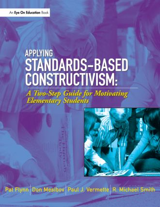 Applying Standards-Based Constructivism: Elementary, 1st Edition (Paperback) book cover