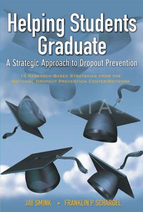 Helping Students Graduate: A Strategic Approach to Dropout Prevention, 1st Edition (Paperback) book cover