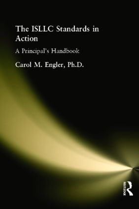 ISLLC Standards in Action, The: A Principal's Handbook book cover