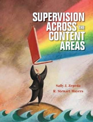 Supervision Across the Content Areas: 1st Edition (Paperback) book cover