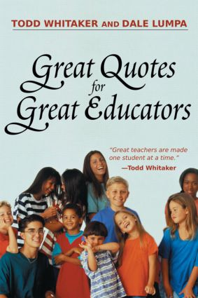 Great Quotes for Great Educators: 1st Edition (Paperback) book cover