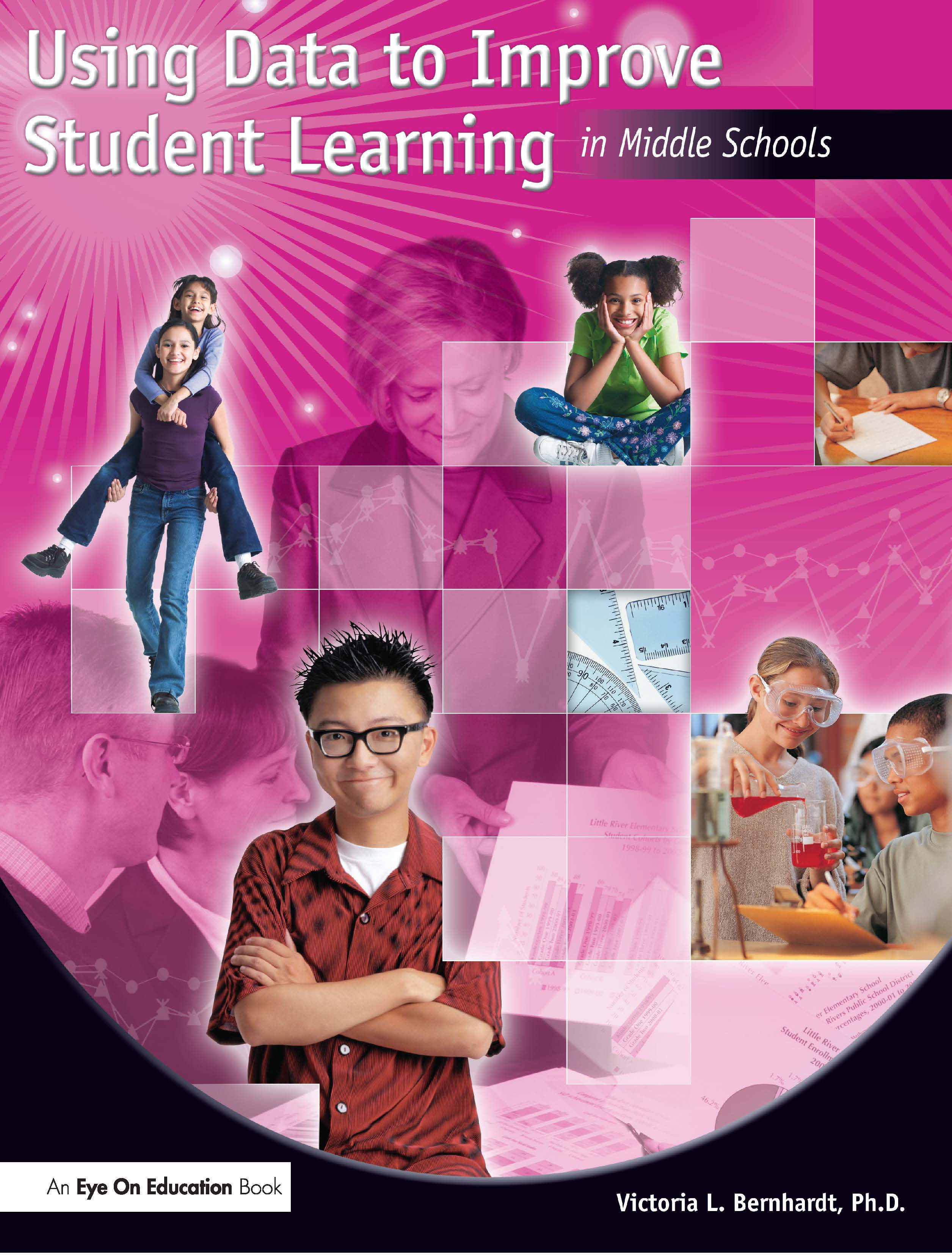 Using Data to Improve Student Learning in Middle School: 1st Edition (Paperback) book cover