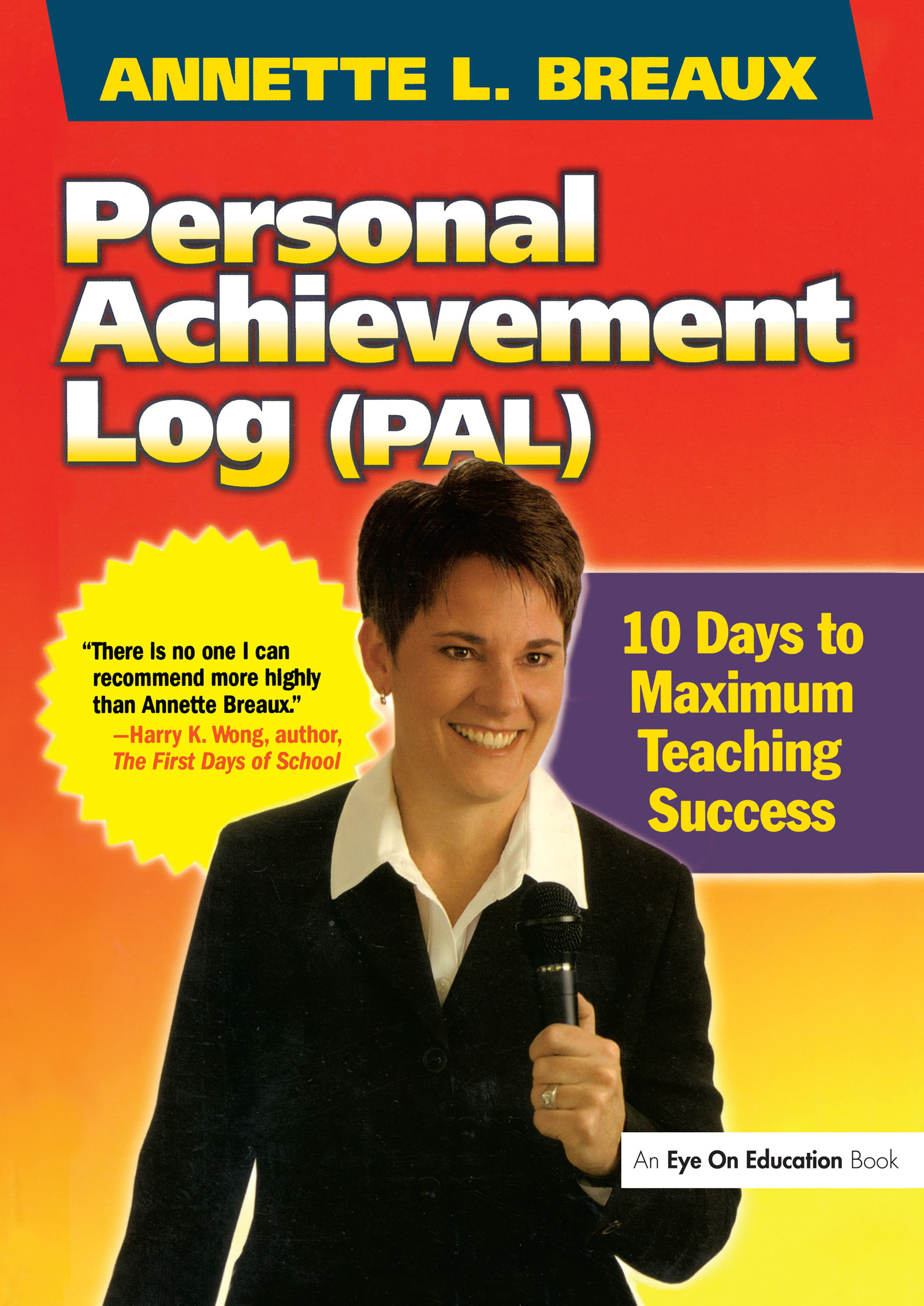 Personal Achievement Log (PAL): 10 Days of Maximum Teaching Success, 1st Edition (Paperback) book cover