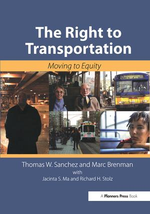 The Right to Transportation: Moving to Equity, 1st Edition (Paperback) book cover