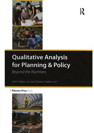 Qualitative Analysis for Planning & Policy: Beyond the Numbers, 1st Edition (Hardback) book cover