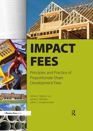 Impact Fees: Principles and Practice of Proportionate-Share Development Fees, 1st Edition (Paperback) book cover