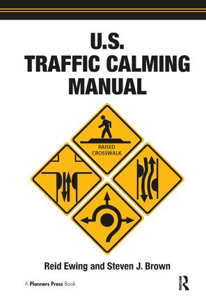 U.S. Traffic Calming Manual: 1st Edition (Paperback) book cover
