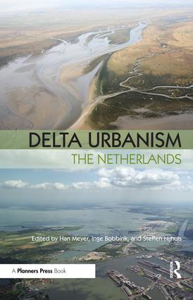 Delta Urbanism: The Netherlands: 1st Edition (Paperback) book cover