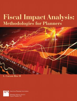 Fiscal Impact Analysis: Methodologies for Planners, 1st Edition (Paperback) book cover
