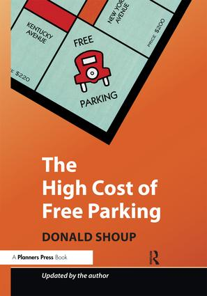 The High Cost of Free Parking: Updated Edition (Paperback) book cover